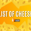 The Lift's 'List of CHEESE'